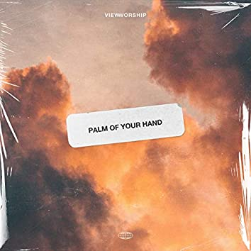 Palm of Your Hand