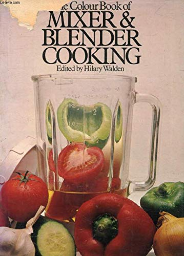 Colour Book of Mixer and Blender Cooking