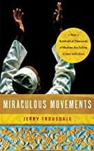 Miraculous Movements by Jerry Trousdale (2012-04-06)