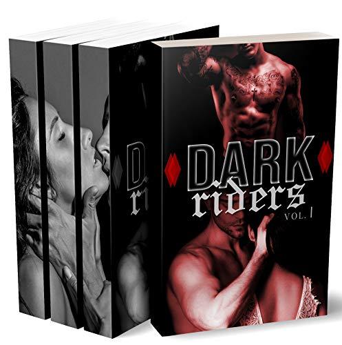 Dark Riders (L'Intégrale): [Roman Adulte] (French Edition)