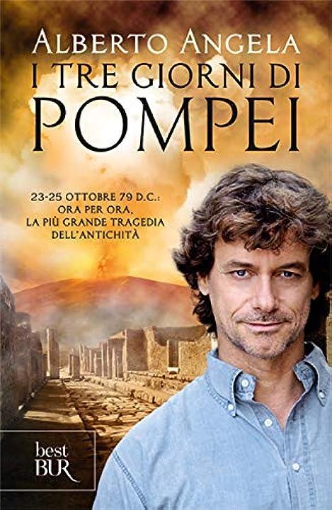 Libro di alberto angela -i tre giorni di pompei 978-8817102261
