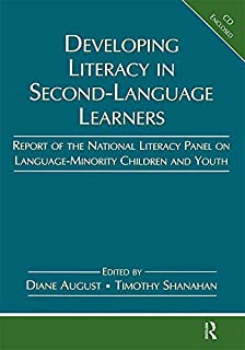 Developing Literacy in Second-Language Learners: Report of the National Literacy Panel on Language-Minority Children and Youth