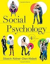 Social Psychology (Fourth Edition) by Tom Gilovich (2015-09-17)