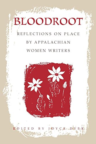 Bloodroot-Pa: Reflections on Place by Appalachian Women Writers