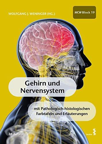Gehirn und Nervensystem: mit pathologisch-histologischen Farbtafeln und Erläuterungen MCW 19