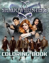 Shadowhunters Coloring Book: Shadowhunters Anxiety Coloring Books For Adults, Teenagers - Relaxation