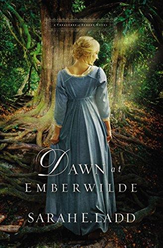 Dawn at Emberwilde (A Treasures of Surrey Novel Book 2)