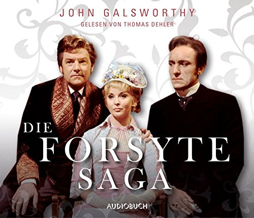 Die Forsyte Saga (ungekürzte Lesung auf 32 Audio-CDs mit 2.443 Minuten): übersetzt von Luise Wolf und Leon Schalit