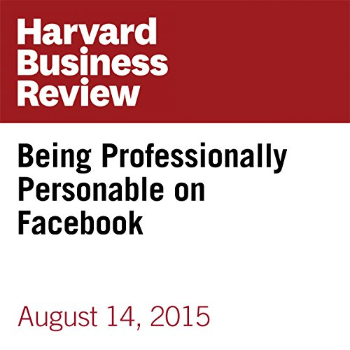 Being Professionally Personable on Facebook copertina
