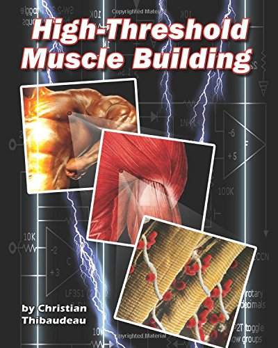 High-Threshold Muscle Building