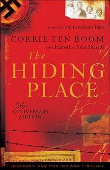 The Hiding Place by [Corrie Ten Boom, Elizabeth Sherrill, John Sherrill, Joni Tada]