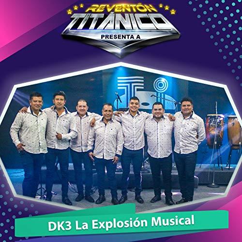 Reventón Titánico Presenta a Dk3 la Explosión Musical