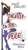 Death on the Pole: A Philip Sarkis Mystery (Philip Sarkis Mystery Series Book 4)