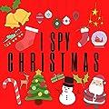 I Spy Christmas Book For Kids: Fun Spy Games For Children