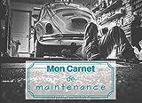 Mon carnet de maintenance: pour l'entretien de votre véhicule à moteur | dimensions : 20,96 cm x 15,24 cm,...