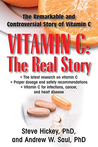 Vitamin C: The Real Story: The Remarkable and Controversial Healing Factor (English Edition)