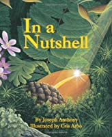 In a Nutshell (Sharing Nature With Children Book)