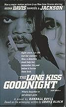 Best long kiss goodnight a novel Reviews