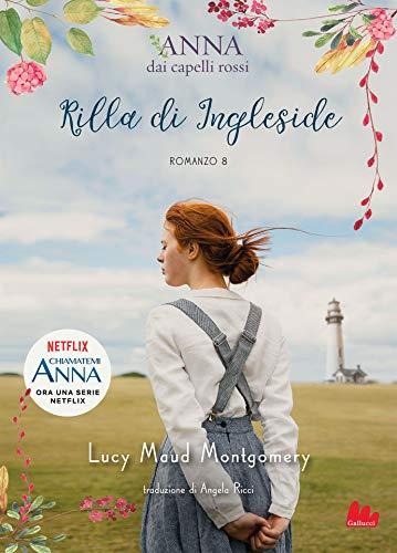 Anna dai capelli rossi 8. Rilla di Ingleside (Italian Edition)