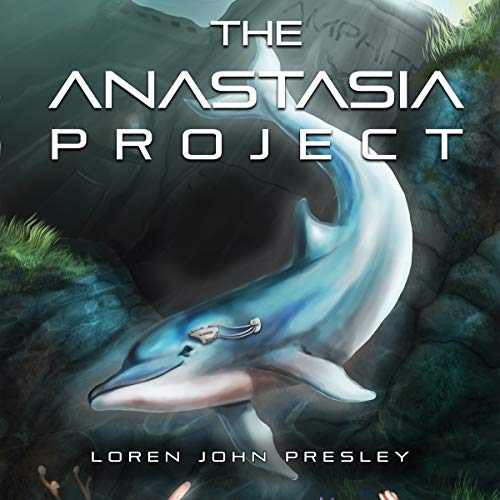 The Anastasia Project Audiobook By Loren John Presley cover art