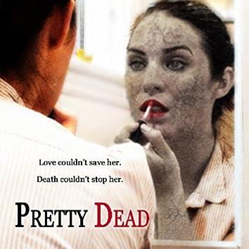 Pretty Dead - Official Motion Picture Soundtrack