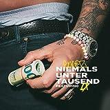 NIEMALS UNTER 1000 [feat. LX] [Explicit]