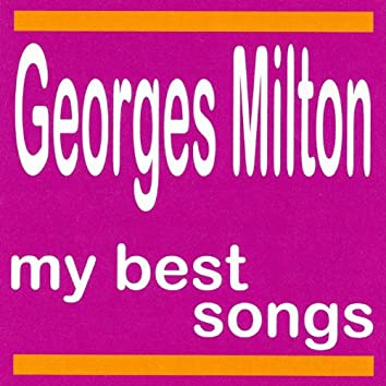 My Best Songs - Georges Milton