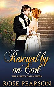 Rescued by an Earl (The Duke's Daughters Book 3)