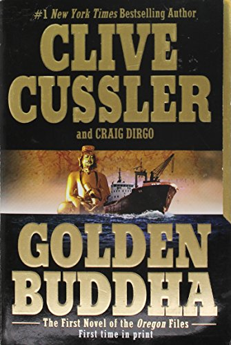 By Clive Cussler Golden Buddha (The Oregon Files) (1st Edition)