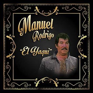 """Manuel Rodrigo """"El Yaqui"""""""
