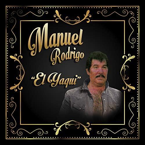 Manuel Rodrigo el Yaqui
