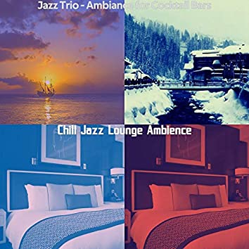 Jazz Trio - Ambiance for Cocktail Bars