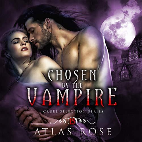 Couverture de Chosen by the Vampire: Book 15