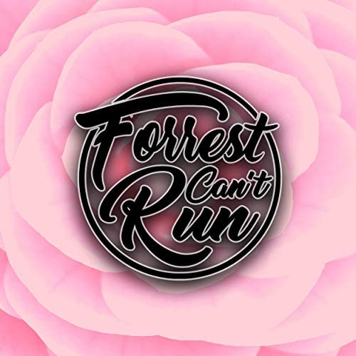 Forrest Can't Run