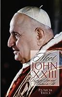 Meet John XXIII: Joyful Pope and Father to All