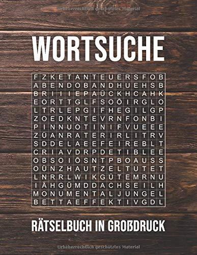 Wortsuchrätsel in Großdruck: Über 100 knifflige Buchstabenpuzzle Rätsel | Extra Große Schrift - Schriftgröße 30 - Für Menschen mit Sehschwäche | Suchsel Rätselbuch für Erwachsene