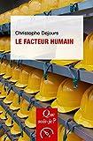 Le facteur humain - « Que sais-je ? » n° 2996 - Format Kindle - 9782130810575 - 6,49 €