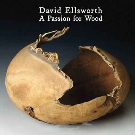 David Ellsworth, A Passion for Wood: Hunterdon Art Museum