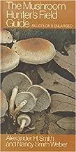 The Mushroom Hunter's Field Guide (Mushroom Field Guides)