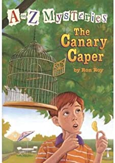 [ A to Z Mysteries: The Canary Caper[ A TO Z MYSTERIES: THE CANARY CAPER ] By Roy, Ron ( Author )Mar-03-1998 Paperback