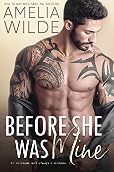 Before She Was Mine (Wounded Hearts Book 1) by [Amelia Wilde]