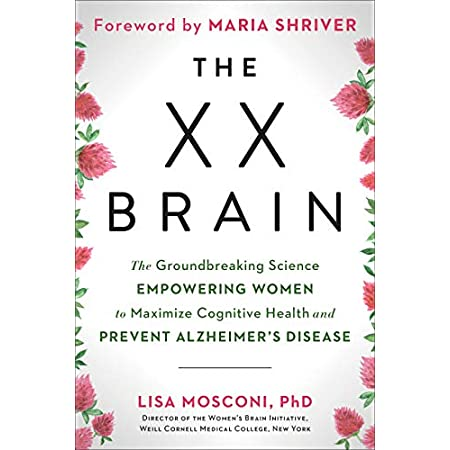 fitness nutrition The XX Brain: The Groundbreaking Science Empowering Women to Maximize Cognitive Health