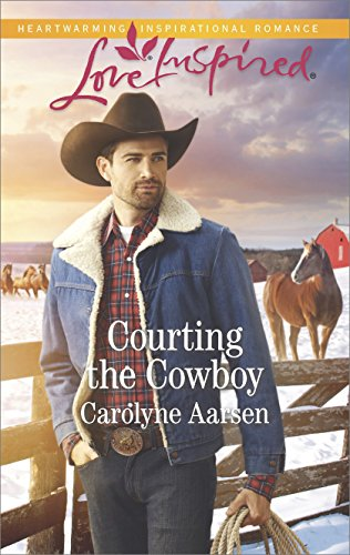 Courting the Cowboy: A Fresh-Start Family Romance (Cowboys of Cedar Ridge Book 1) (English Edition)