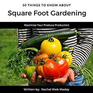 50 Things to Know About Square Foot Gardening audiobook cover art