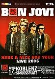 Bon Jovi - Have A Nice Day, Koblenz 2006 »
