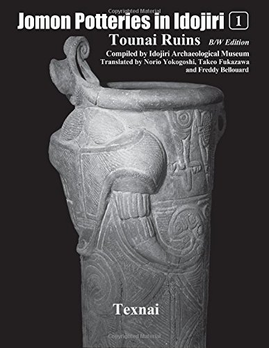 Jomon Potteries in Idojiri Vol.1 B/W Edition: Tounai Ruins (Volume 1)