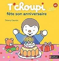 T'choupi: T'choupi fete son anniversaire