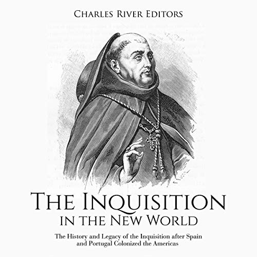 The Inquisition in the New World audiobook cover art