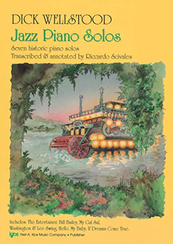 DICK WELLSTOOD Jazz Piano Solos: Seven historic piano solos - Transcribed & annotated by Riccardo Scivales