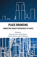 Place Branding: Connecting Tourist Experiences to Places